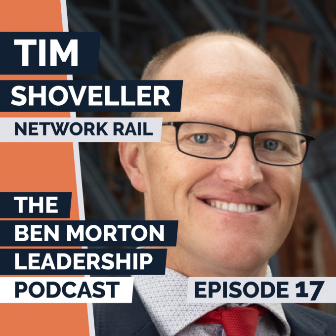 Episode #017 – Tim Shoveller. Regional MD, Network Rail