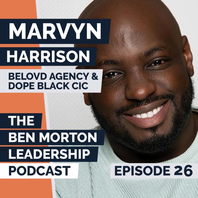 Ep #026 – Marvyn Harrison. MD, BELOVD