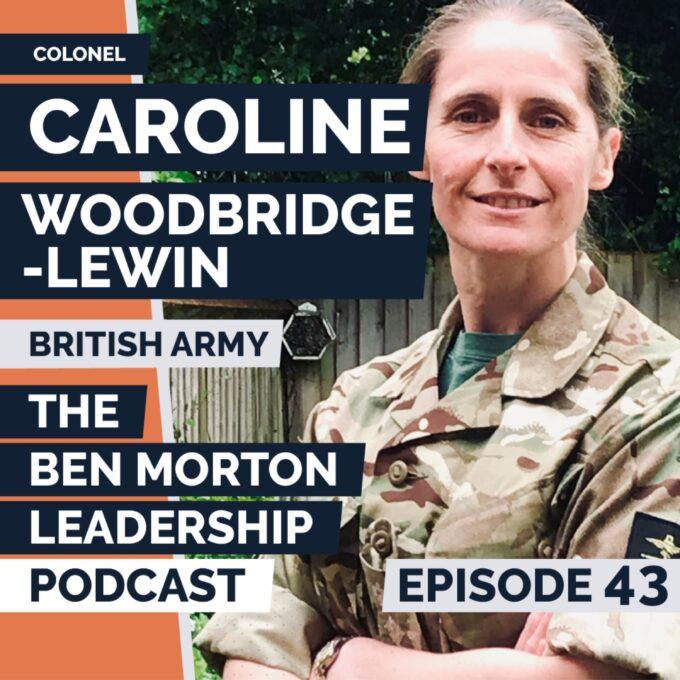 Colonel Caroline Woodbridge-Lewin, MBE | Leadership skills and building resilience